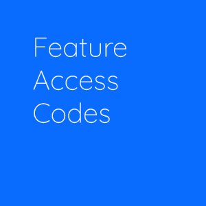 FEATURE ACCESS CODES